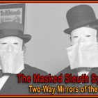 Sleuths Have Masked the System