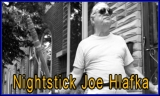 "Joseph ""Nightstick Joe"" Hlafka"